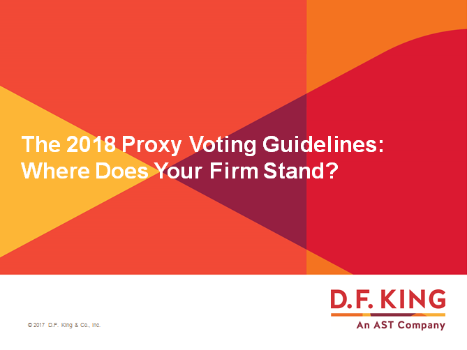 The 2018 Proxy Voting Guidelines: Where Does Your Firm Stand?