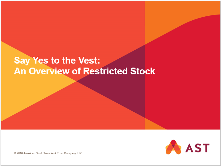 Say Yes to the Vest: An Overview of Restricted Stock