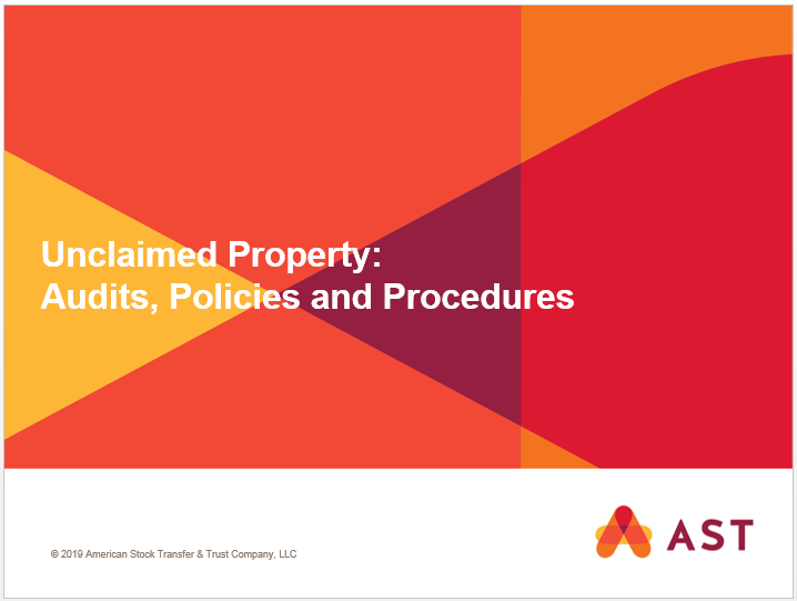 Unclaimed Property: Audits, Policies and Procedures